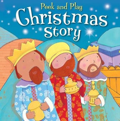 Peek and Play Christmas Story  -     By: Christina Goodings