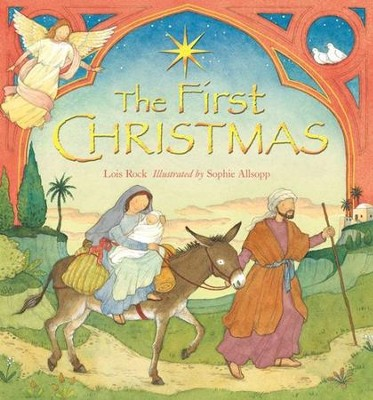 The First Christmas  -     By: Lois Rock