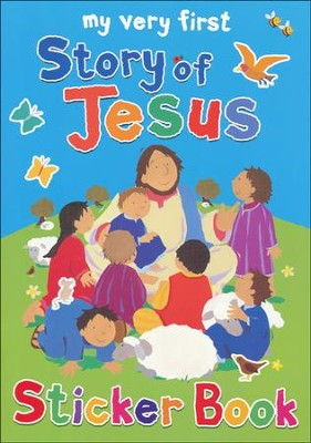 My Very First Story of Jesus Sticker Book  -     By: Lois Rock