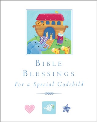 Bible Blessings: For a Special Godchild  -     By: Sophie Piper