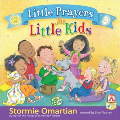 Little Prayers for Little Kids  -     By: Stormie Omartian     Illustrated By: Shari Warren
