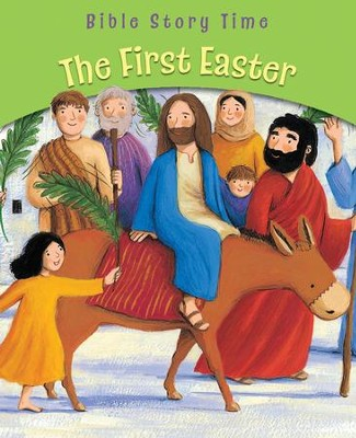 The First Easter  -     By: Sophie Piper