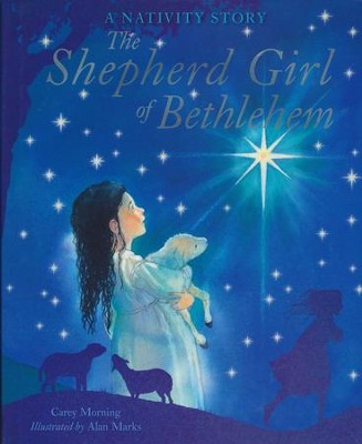 The Shepherd Girl of Bethlehem  -     By: Carey Morning