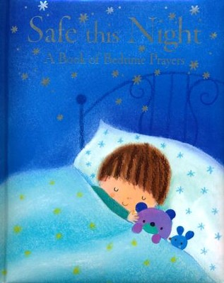 Safe This Night: A Book of Bedtime Prayers  -     By: Elena Pasquali     Illustrated By: Dubravka Kolanovic