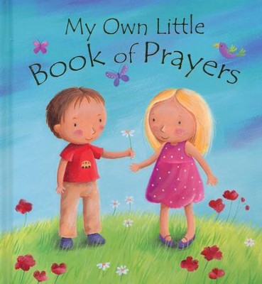 My Own Little Book of Prayers  -     By: Christina Goodings