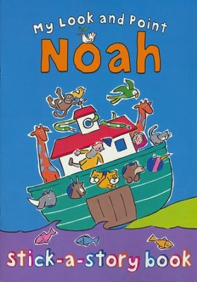 My Look and Point Noah Stick-a-Story  -     By: Christina Goodings, Annabel Hudson