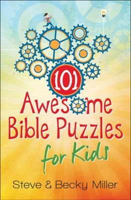 101 Awesome Bible Puzzles for Kids  -     By: Steve Miller, Becky Miller