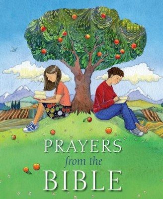 Prayers from the Bible  -     By: Lois Rock     Illustrated By: Helen Cann