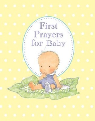 First Prayers for Baby  -     By: Sophie Piper