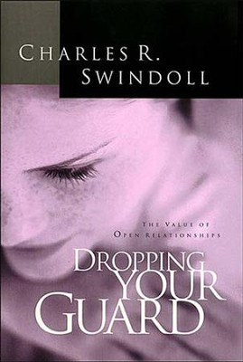 Dropping Your Guard - eBook  -     By: Charles R. Swindoll