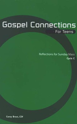 Gospel Connections for Teens, Cycle C  -     By: Corey Brost