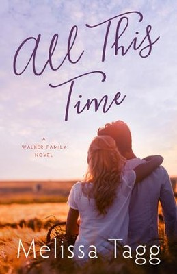 All This Time  -     By: Melissa Tagg