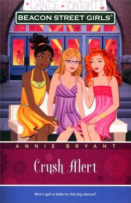 #14: Crush Alert   -     By: Annie Bryant