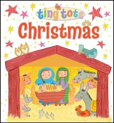Tiny Tots Christmas  -     By: Lois Rock