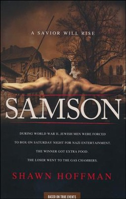 Samson: A Savior Will Rise  -     By: Shawn Hoffman