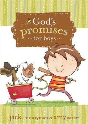 God's Promises for Boys - eBook  -     By: Jack Countryman, Amy Parker