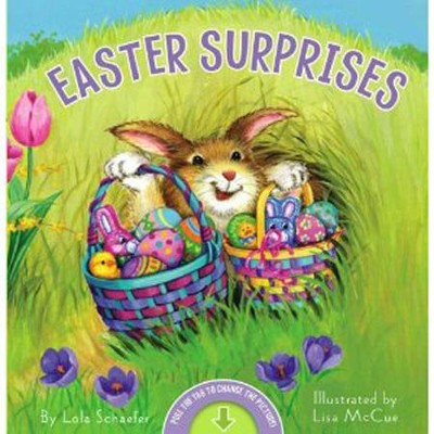 Easter Surprises  -     By: Lola Schaefer