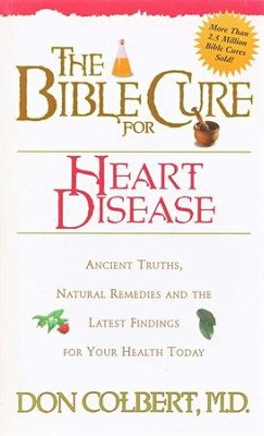 The Bible Cure for Heart Disease   -     By: Don Colbert M.D.