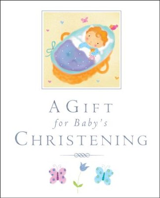 A Gift for Baby's Christening  -     By: Lois Rock
