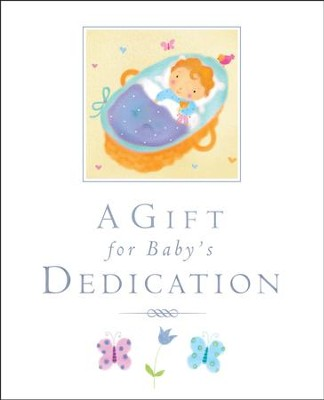 A Gift for Baby's Dedication  -     By: Lois Rock     Illustrated By: Sanja Rescek