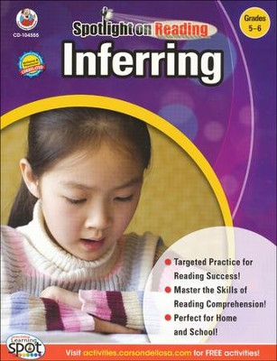 Spotlight on Reading: Inferring, Grades 5-6   -