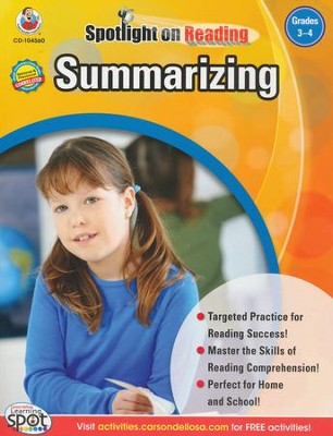 Spotlight on Reading: Summarizing Grade 3-4   -