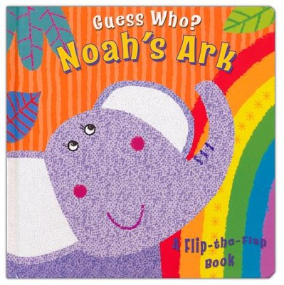 Guess Who? Noah's Ark: A Flip-the-Flap Book  -     By: Christina Goodings     Illustrated By: Angela Muss