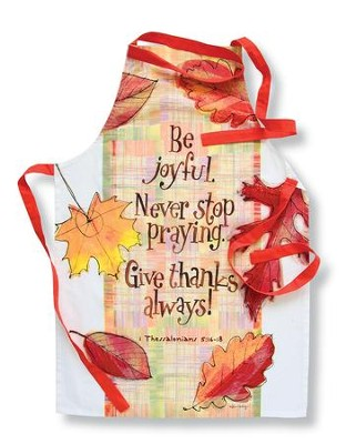 Give Thanks Apron, 1 Thessalonians 5:16-18  -     By: Robbin Rawlings