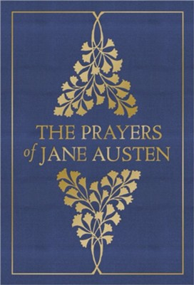 The Prayers of Jane Austen  -     By: Terry Glaspey