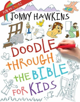 Doodle Through the Bible for Kids  -     By: Jonny Hawkins