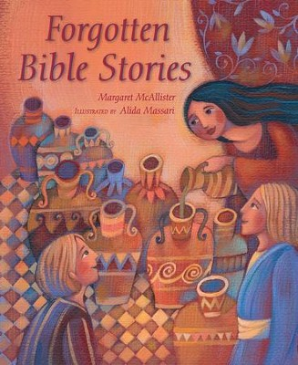 Forgotten Bible Stories  -     By: Margaret McAllister