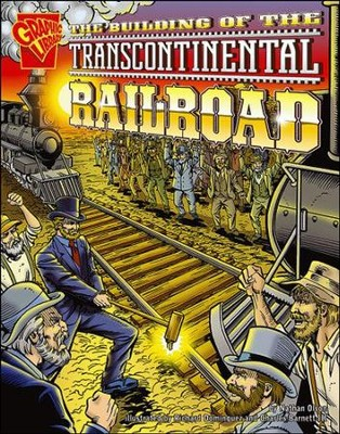 Building of the Transcontinental Railroad, The  -