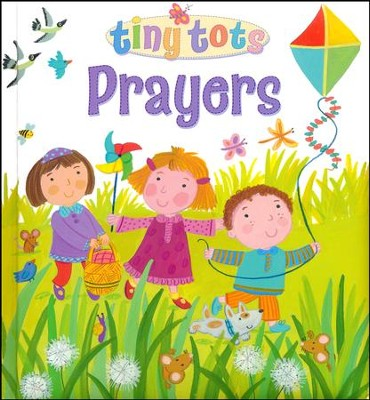 Tiny Tots Prayers Lois Rock 9780745965529 Christianbookcom