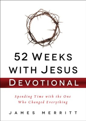52 Weeks with Jesus Devotional  -     By: James Merritt