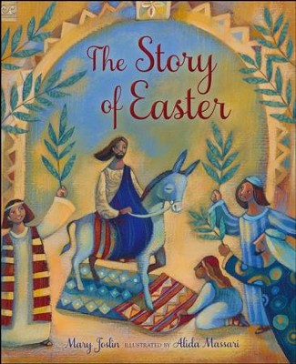 The Story of Easter  -     By: Mary Joslin