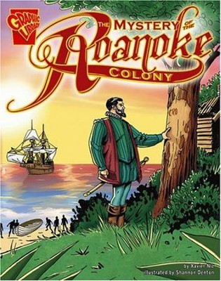 The Mystery of the Roanoke Colony    -