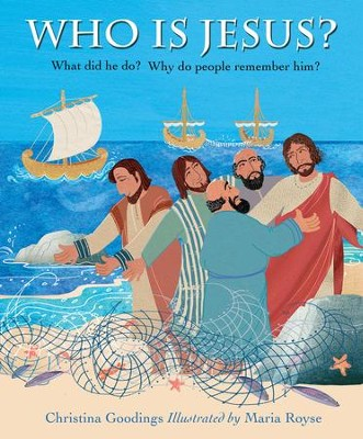 Who Is Jesus?  -     By: Christina Goodings