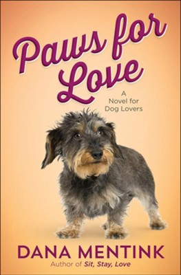 Paws for Love #3   -     By: Dana Mentink