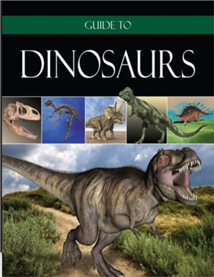 Guide to Dinosaurs  -     By: Institute for Creation Research