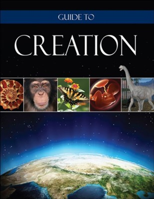 Guide to Creation  -     By: Institute for Creation Research