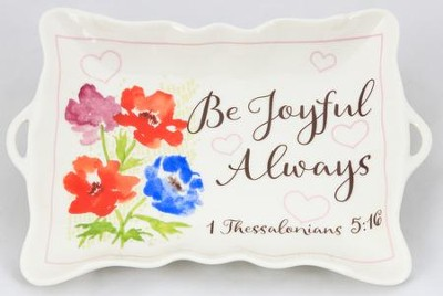 Be Joyful Always, Trinket Tray   -