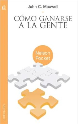 Como Ganarse a la Gente (Winning with People) - eBook  -     By: John C. Maxwell