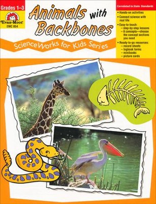 ScienceWorks for Kids: Animals with Backbones, Grades 1-3   -
