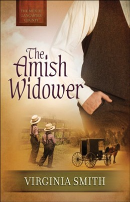 The Amish Widower #4   -     By: Virginia Smith