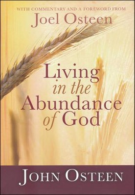 Living in the Abundance of God  -     By: John Osteen