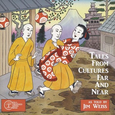 Tales from Cultures Far and Near, Audio CD   -     Narrated By: Jim Weiss