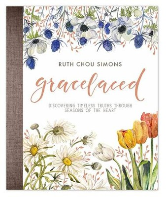 GraceLaced: Discovering Timeless Truths Through Seasons of the Heart  -     By: Ruth Chou Simons