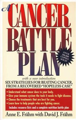 A Cancer Battle Plan   -     By: Anne Frahm