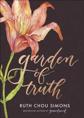 Garden of Truth  -     By: Ruth Chou Simons