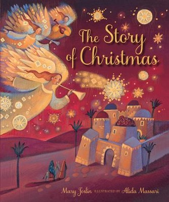 The Story of Christmas  -     By: Mary Joslin
